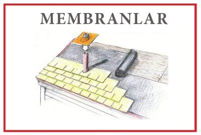 MEMBRANLAR